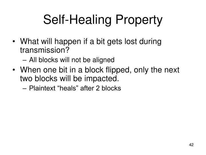 Self-Healing Property