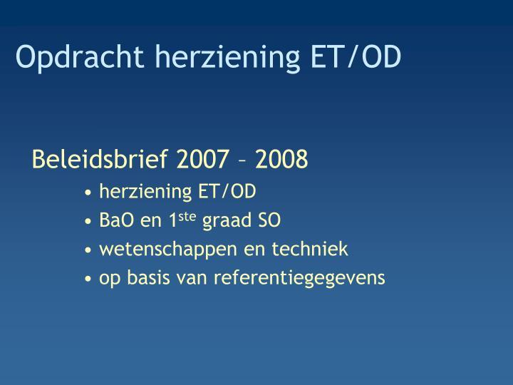 Opdracht herziening ET/OD