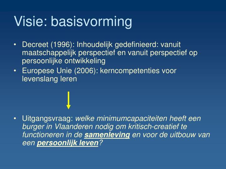 Visie: basisvorming
