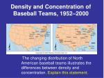 density and concentration of baseball teams 1952 2000