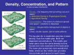 density concentration and pattern the above are types of distributions