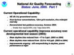 national air quality forecasting status june 2005 part 1