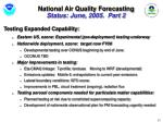 national air quality forecasting status june 2005 part 2