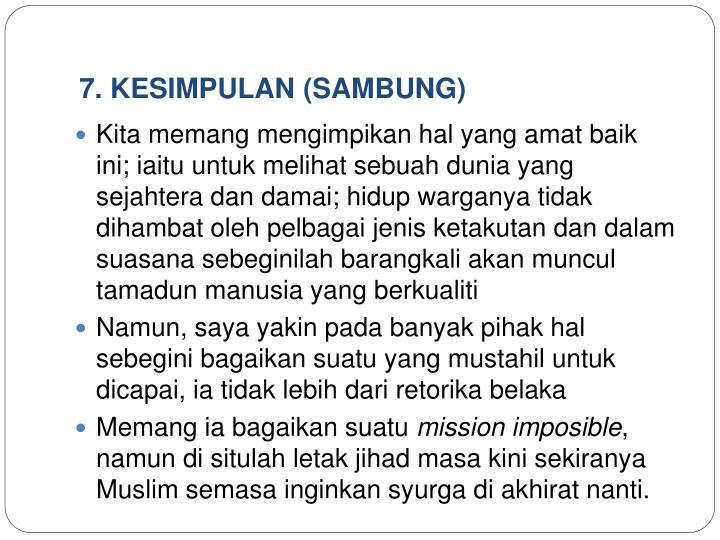 7. KESIMPULAN (SAMBUNG)