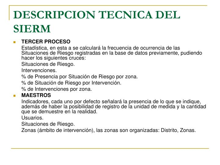 DESCRIPCION TECNICA DEL SIERM