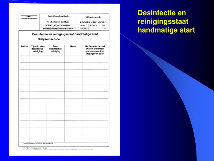 Desinfectie en reinigingsstaat handmatige start