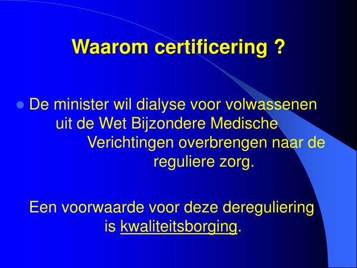 Waarom certificering