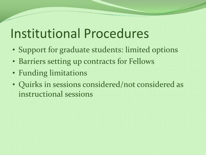 Institutional Procedures