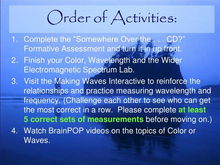 Order of Activities: