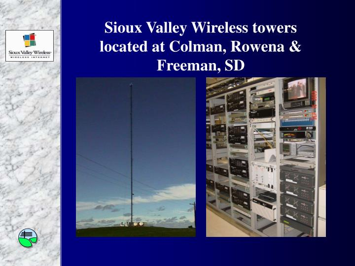 Sioux valley wireless towers located at colman rowena freeman sd