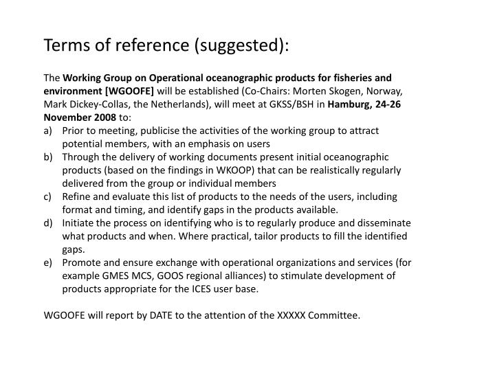 Terms of reference (suggested):