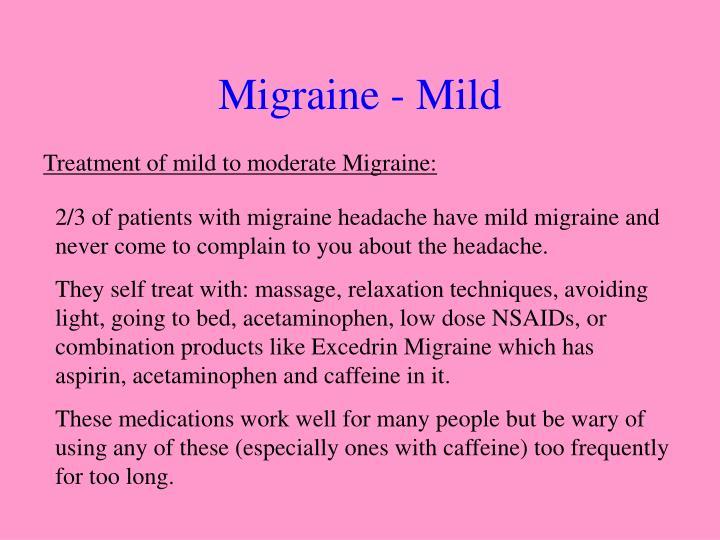Migraine - Mild