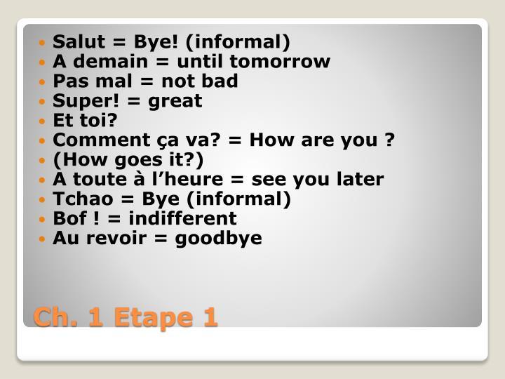 Salut = Bye!