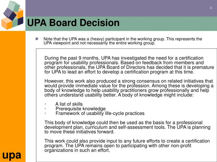 Note that the UPA was a (heavy) participant in the working group. This represents the UPA viewpoint and not necessarily the entire working group.
