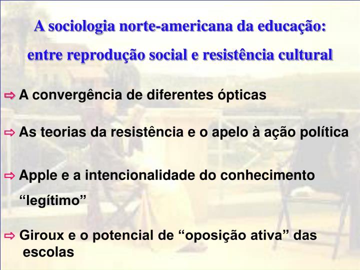 A sociologia norte-americana da educação: