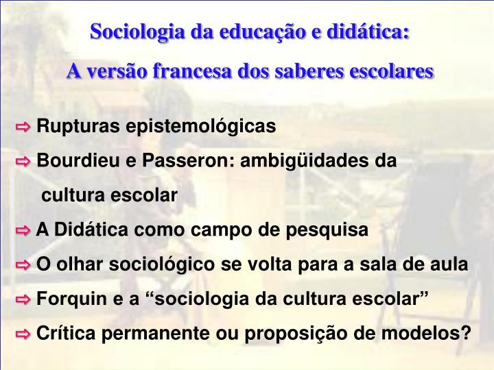 Sociologia da educação e didática: