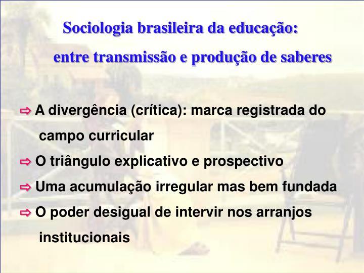 Sociologia brasileira da educação: