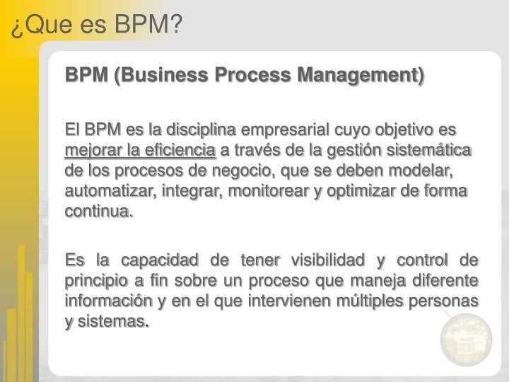 ¿Que es BPM?