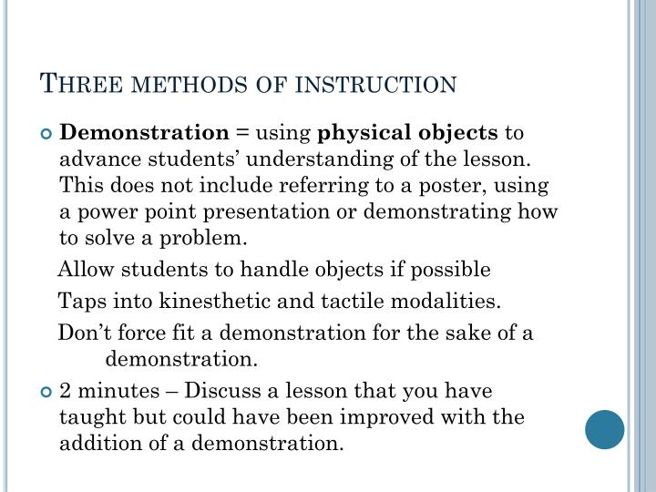 Three methods of instruction