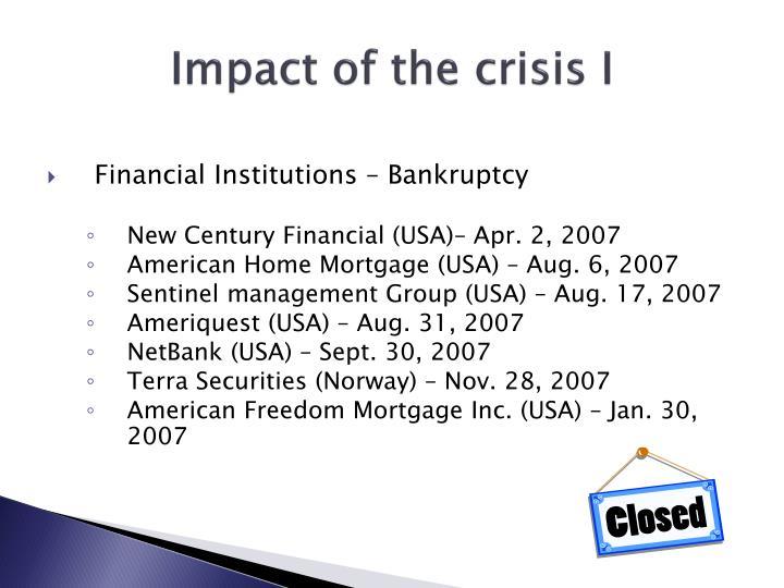 Impact of the crisis I