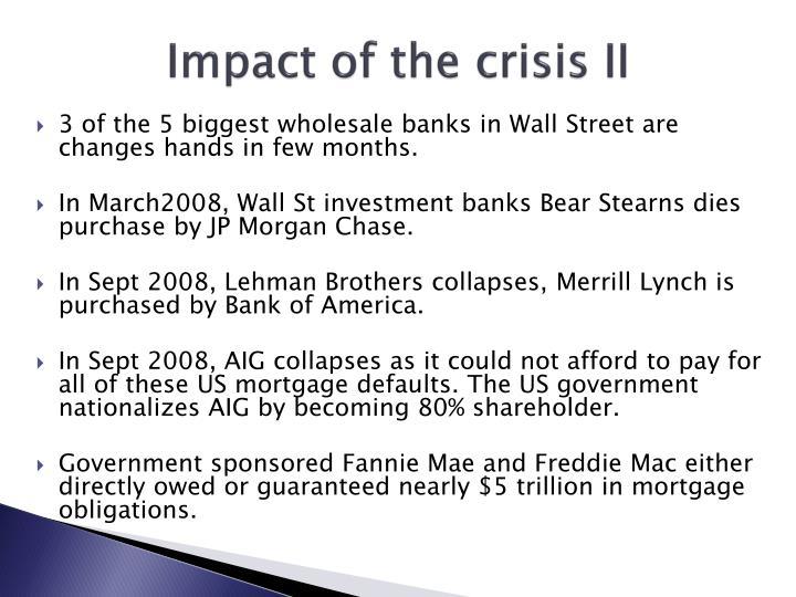 Impact of the crisis II