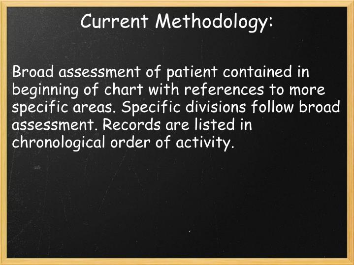 Current Methodology: