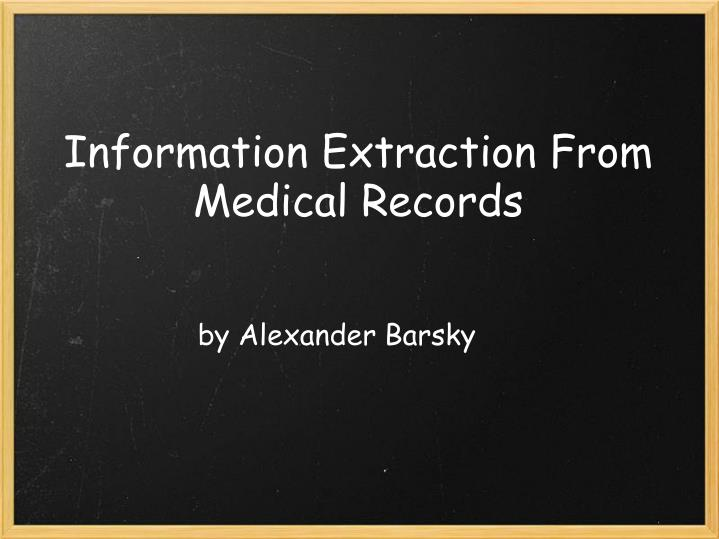 Information extraction from medical records