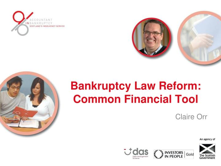 Bankruptcy law reform common financial tool