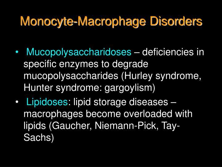 Monocyte-Macrophage Disorders