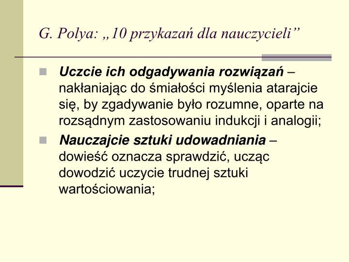 """G. Polya: """"10 przykazań dla nauczycieli"""""""