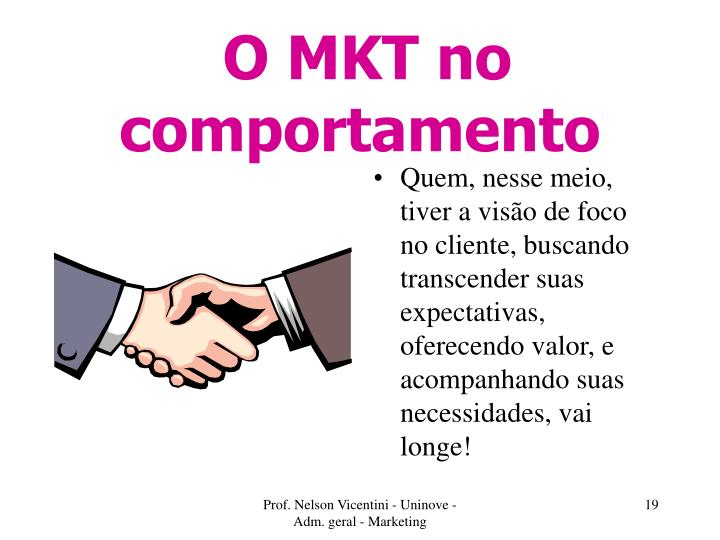 O MKT no comportamento