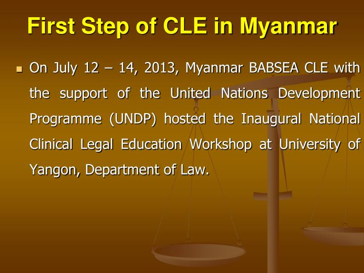 First Step of CLE in Myanmar