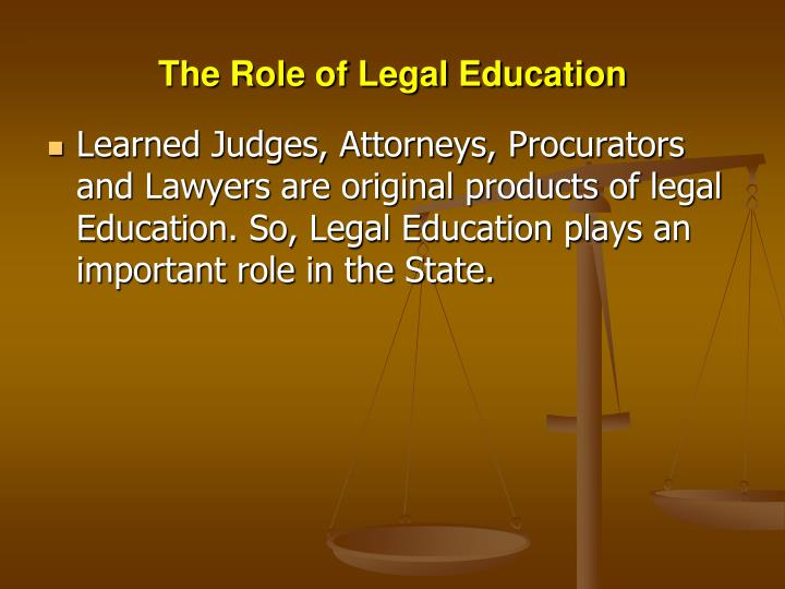 The Role of Legal Education