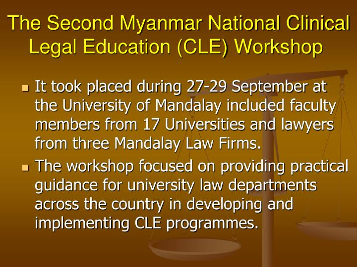 The Second Myanmar National Clinical Legal Education (CLE) Workshop