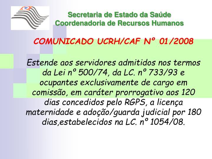 COMUNICADO UCRH/CAF Nº 01/2008