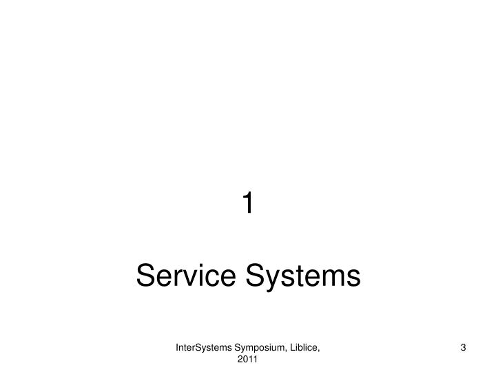 1 service systems