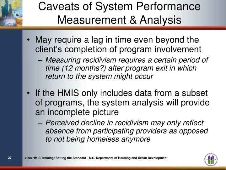 Caveats of System Performance Measurement & Analysis