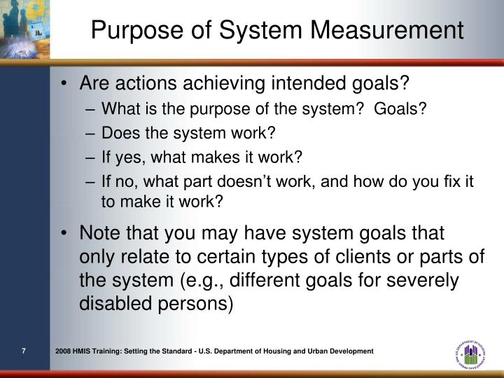 Purpose of System Measurement