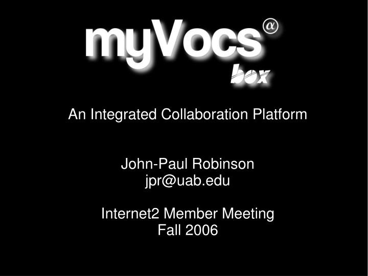 An Integrated Collaboration Platform