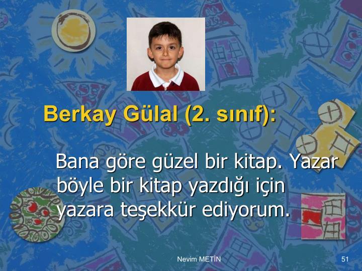 Berkay Gülal (2. sınıf):