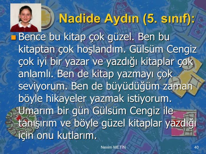 Nadide Aydın (5. sınıf):