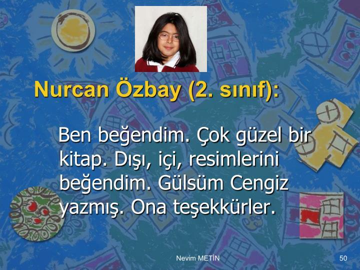 Nurcan Özbay (2. sınıf):