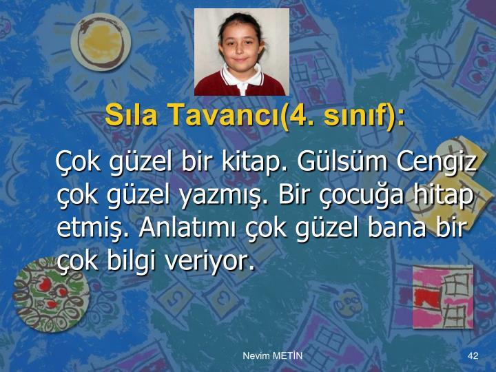 Sıla Tavancı(4. sınıf):