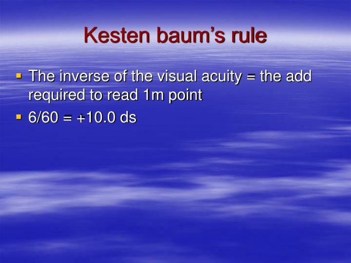Kesten baum's rule