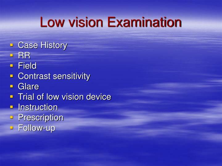 Low vision Examination
