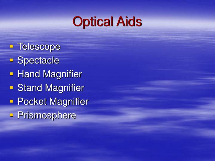 Optical Aids