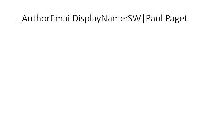 _AuthorEmailDisplayName:SW|Paul Paget