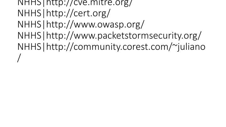vti_cachedsvcrellinks:VX|NHHS|http://www.securityfocus.com/ NHHS|http://cve.mitre.org/ NHHS|http://cert.org/ NHHS|http://www.owasp.org/ NHHS|http://www.packetstormsecurity.org/ NHHS|http://community.corest.com/~juliano/