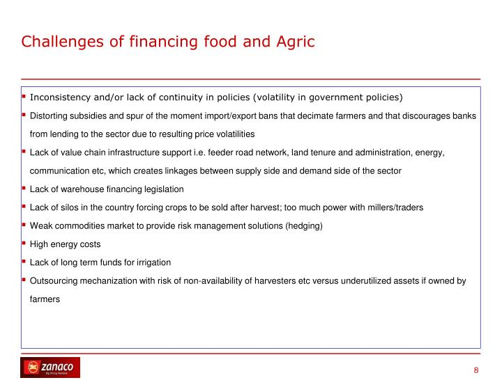 Challenges of financing food and Agric