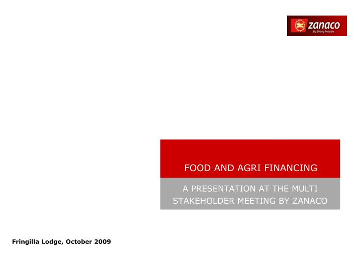 Food and agri financing
